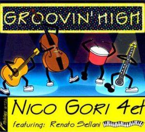Groovin'High Nico Gori
