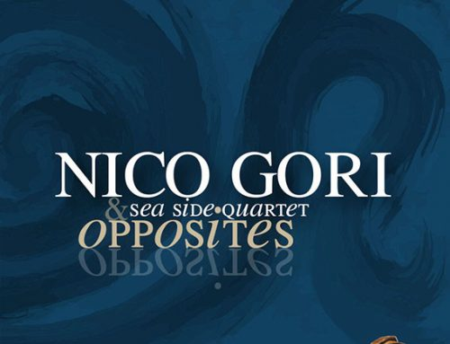 "NICO GORI ""Sea Side"" Quartet – OPPOSITES"